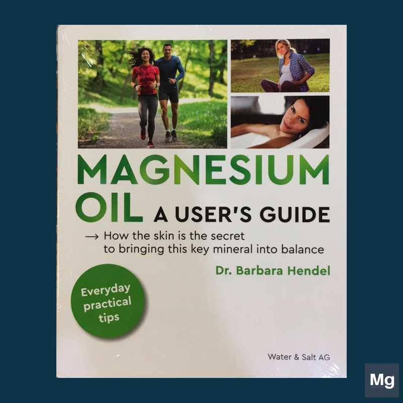 หนังสือ Magnesium oil, A user's guide (Dr. Barbara Hendel)