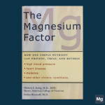 หนังสือ The Magnesium Factor (Drs Mildred Seeling and Andrea Rosanoff)