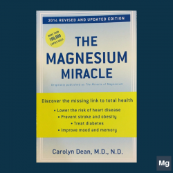 หนังสือ The Magnesium Miracle (Dr. Carolyn Dean, M.D., N.D.)